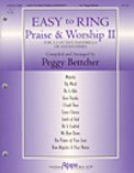 Easy To Ring Praise & Worship 2
