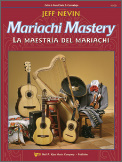 Mariachi Mastery (Cello & Bass)(Bk/Cd)