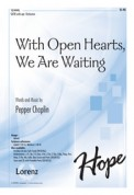 With Open Hearts We Are Waiting