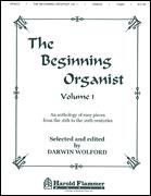 The Beginning Organist Vol 1