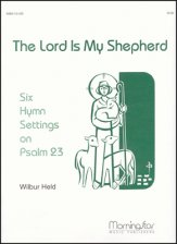 Lord Is My Shepherd Six Hymn Settings