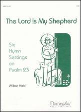 LORD IS MY SHEPHERD SIX HYMN SETTINGS