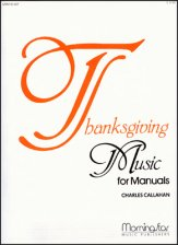 Thanksgiving Music For Manuals