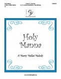 A Holy Manna (Merry Mallet Melody )