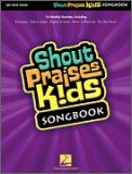 Shout Praises Kids Songbook