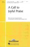 Call To Joyful Praise, A