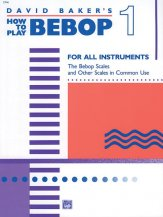How To Play Bebop Vol 1