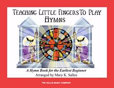Teaching Little Fingers To Play Hymns