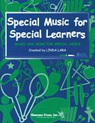 SPECIAL MUSIC FOR SPECIAL LEARNERS