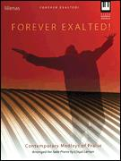 FOREVER EXALTED
