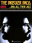 Brecker Bros And All Their Jazz, The