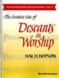 Creative Use of Descants In Worship