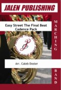 Easy Street The Final Beat