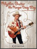 Rhythm Guitar The Ranger Doug Way