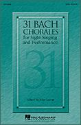 31 Bach Chorales For Sight Singing/Perfo