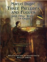 THREE PRELUDES AND FUGUES AND OTHER WORK