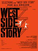 WEST SIDE STORY ORGAN SELECTIONS