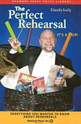 The Perfect Rehearsal (Dvd/Book Combo)