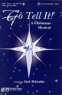 Go Tell It (A Christmas Musical)