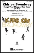 Kids On Broadway Songs That Stopped The