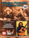 Bluegrass Flatpicking & Crosspicking Gu