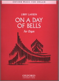 On A Day of Bells For Organ