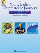 YOUNG LADIES SHIPMATES & JOURNEYS (TENOR