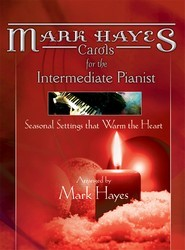 Mark Hayes Carols For The Intermediate P