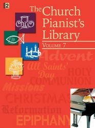 CHURCH PIANIST'S LIBRARY VOL 7, THE