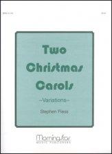 TWO CHRISTMAS CAROLS VARIATIONS