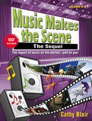 MUSIC MAKES THE SCENE: THE SEQUEL BK/DVD