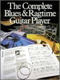 Complete Blues & Ragtime Guitar Play, Th