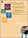 The Church Pianist's Library Vol 4