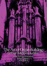 Art of Organ-Building Vol 2, The