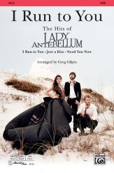 I Run To You: Hits of Lady Antebellum