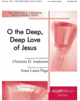 O The Deep Deep Love of Jesus