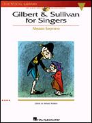 GILBERT AND SULLIVAN FOR SINGERS (MEZZO)