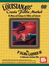 Louisiana Creole Fiddle Method (Bk/Dvd)