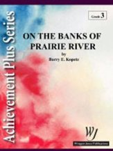 On The Banks of Prairie River