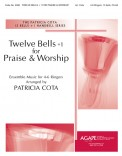 Twelve Bells +1 For Praise And Worship
