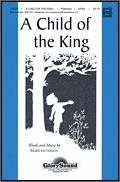 Child of The King, A