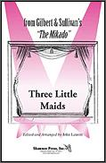 Three Little Maids (From Mikado)