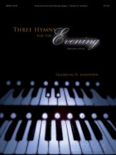 THREE HYMNS FOR THE EVENING