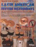 How To Play Latin American Rhythm Instr