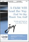 Child Will Lead The Way, A