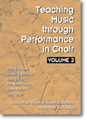 Teaching Music Through Perf/Choir Vol 2