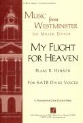 My Flight For Heaven