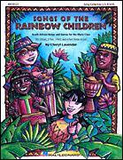 Songs of The Rainbow Children