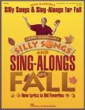 Silly Songs & Sing-Alongs For Fall