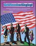 Get America Singing-A Musical Celebratio
